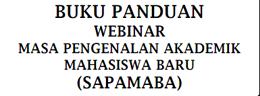 Panduan Webinar Masa Pengenalan Akademik Mahasiswa Baru (SAPAMABA) UMK Tahun 2020
