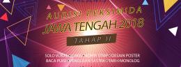 Audisi Peksimida Jawa Tengah 2018 Tahap II